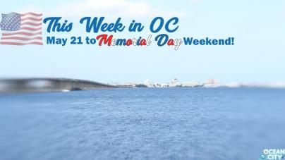 This Week in OC: Memorial Day Weekend!