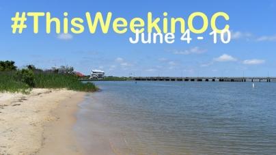 This Week in OC: Finally June