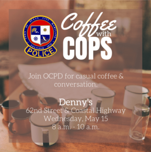 Coffee With Cops: Meet the Ocean City Police Department on Wednesday, May 15