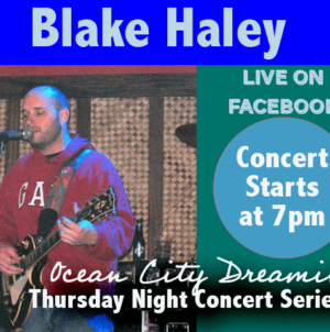 Ocean City Dreaming: Artist Profile – Blake Haley