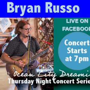 Ocean City Dreaming: Artist Profile – Bryan Russo