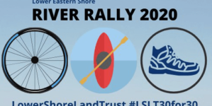 River Rally Celebrates 30 Years of the Lower Shore Land Trust